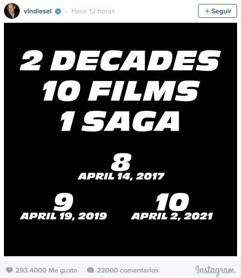 Con esta imagen Vin Diesel confirmó las fechas de las próximas entregas de la saga.