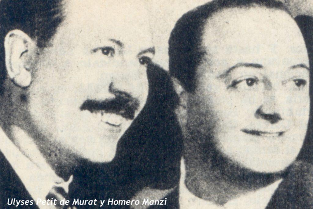 """Homero Manzi y Ulyses Petit De Murat, guionistas de la """"época de oro"""""""
